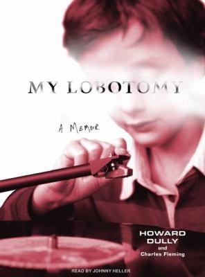 My Lobotomy: A Memoir, Library Edition  2007 edition cover