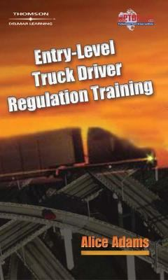 Entry-Level Truck Driver Regulation Training   2005 9781401899363 Front Cover