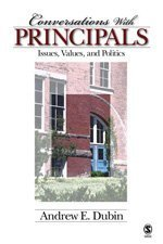 Conversations with Principals Issues, Values, and Politics  2006 edition cover