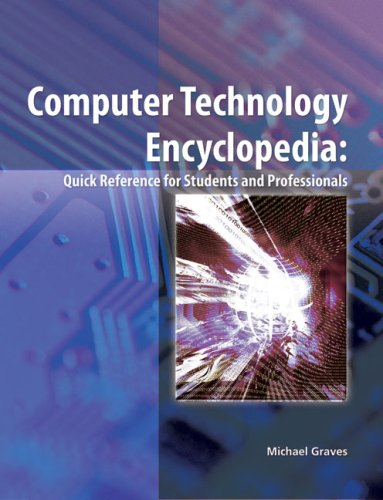 Computer Technology Encyclopedia   2009 9781428322363 Front Cover