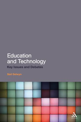 Education and Technology Key Issues and Debates  2011 edition cover