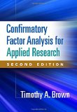 Confirmatory Factor Analysis for Applied Research, Second Edition  2nd 2015 (Revised) edition cover