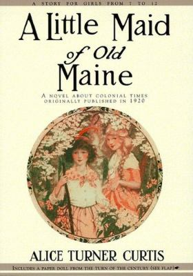 Little Maid of Old Maine   1999 9781557093363 Front Cover