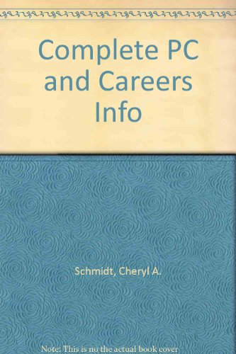 Complete Computer Repair + Careers in Information Technology:  3rd 2005 9781576762363 Front Cover
