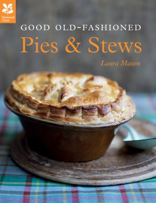 Good Old-Fashioned Pies and Stews   2012 edition cover