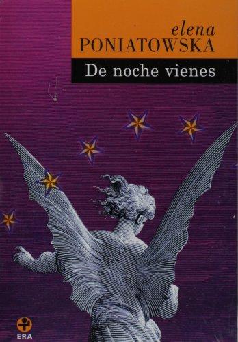 De Noche Vienes 1st edition cover