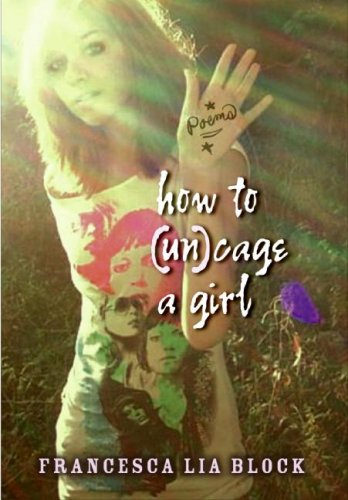 How to (Un)Cage a Girl   2008 9780061358364 Front Cover