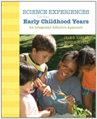 Science Experiences for the Early Childhood Years An Integrated Affective Approach 10th 2012 edition cover