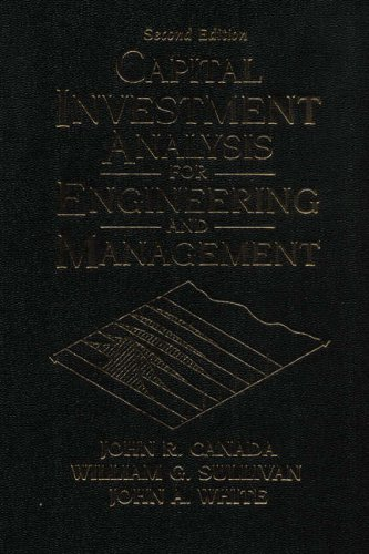 Capital Investment Analysis for Engineering and Management  2nd 1996 edition cover