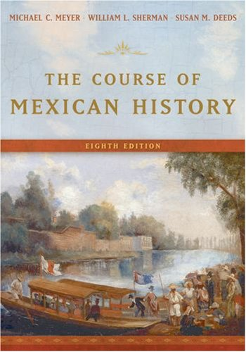 Course of Mexican History  8th 2007 (Revised) edition cover