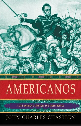 Americanos Latin America's Struggle for Independence  2010 edition cover