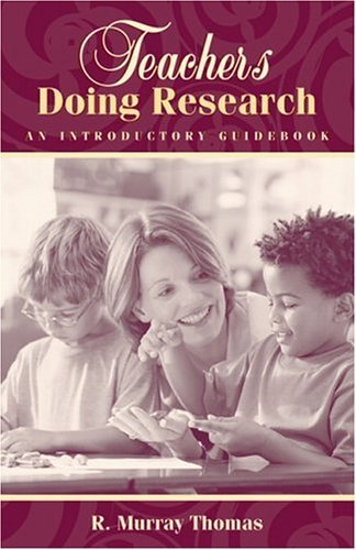 Teachers Doing Research An Introductory Guidebook  2005 edition cover