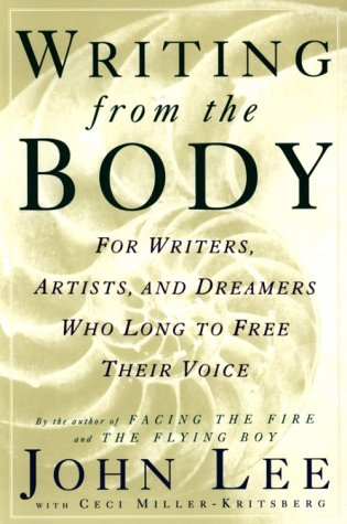 Writing from the Body For Writers, Artists, and Dreamers Who Long to Free Their Voice Revised edition cover
