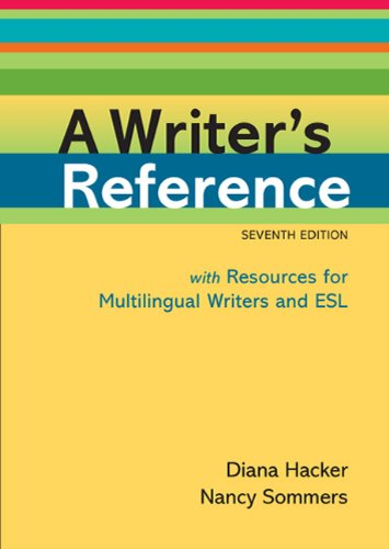 Writer's Reference with Resources for Multilingual Writers and ESL  7th 2011 edition cover
