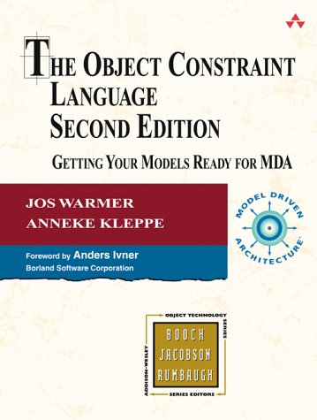 Object Constraint Language Getting Your Models Ready for MDA 2nd 2004 (Revised) edition cover