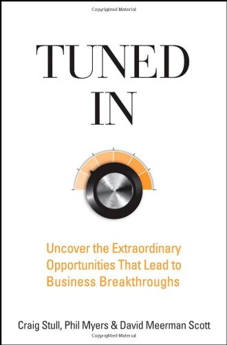 Tuned In Uncover the Extraordinary Opportunities That Lead to Business Breakthroughs  2008 edition cover
