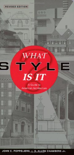 What Style Is It A Guide to American Architecture 2nd 2003 (Revised) edition cover