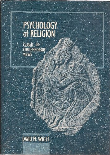 Psychology of Religion Classic and Contemporary Views  1991 edition cover
