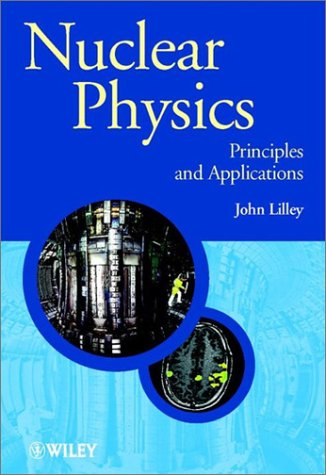 Nuclear Physics Principles and Applications  2001 edition cover