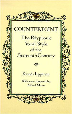 Counterpoint The Polyphonic Vocal Style of the Sixteenth Century  1992 (Reprint) edition cover