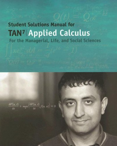 Applied Calculus for the Managerial, Life, and Social Sciences  7th 2007 9780495119364 Front Cover