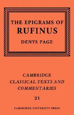Epigrams of Rufinus   2004 9780521609364 Front Cover