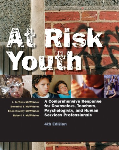 At Risk Youth A Comprehensive Response for Counselors, Teachers, Psychologists, and Human Services Professionals 4th 2007 (Revised) edition cover