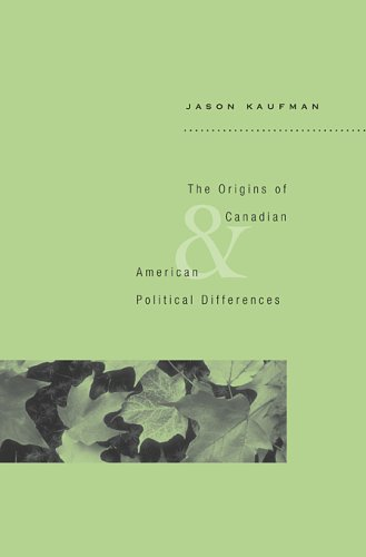 Origins of Canadian and American Political Differences   2009 9780674031364 Front Cover
