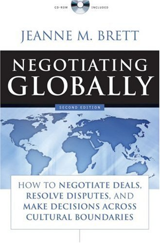 Negotiating Globally How to Negotiate Deals, Resolve Disputes, and Make Decisions Across Cultural Boundaries 2nd 2007 edition cover