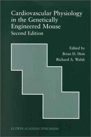 Cardiovascular Physiology in the Genetically Engineered Mouse  2nd 2002 (Revised) edition cover