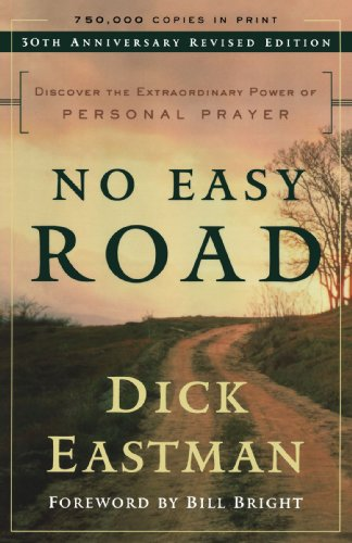No Easy Road Discover the Extraordinary Power of Personal Prayer 30th 2003 edition cover