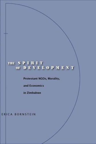 Spirit of Development Protestant NGOs, Morality, and Economics in Zimbabwe  2006 edition cover