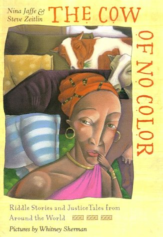 Cow of No Color Riddle Stories and Justice Tales from Around the World Revised edition cover