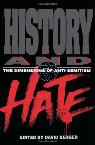 History and Hate The Dimensions of Anti-Semitism N/A edition cover