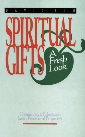 Spiritual Gifts A Fresh Look  2001 edition cover