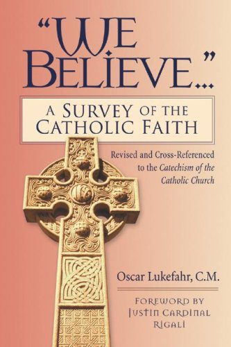 We Believe... A Survey of the Catholic Faith Revised edition cover