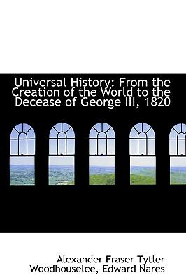 Universal History: From the Creation of the World to the Decease of George III, 1820  2009 edition cover