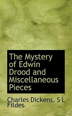 Mystery of Edwin Drood and Miscellaneous Pieces N/A 9781115315364 Front Cover