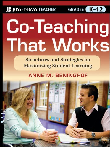 Co-Teaching That Works Structures and Strategies for Maximizing Student Learning  2012 9781118004364 Front Cover