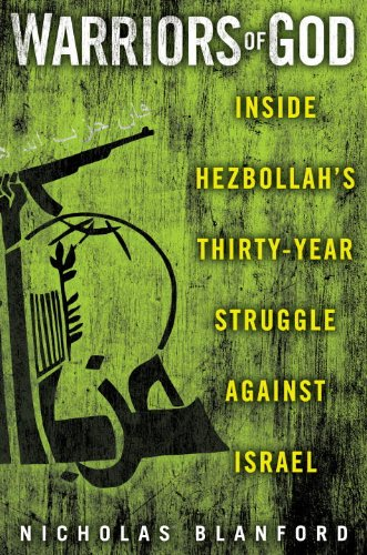 Warriors of God Inside Hezbollah's Thirty-Year Struggle Against Israel  2011 edition cover