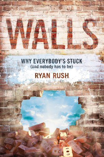 Walls Why Everybody's Stuck (And Nobody Has to Be)  2011 edition cover