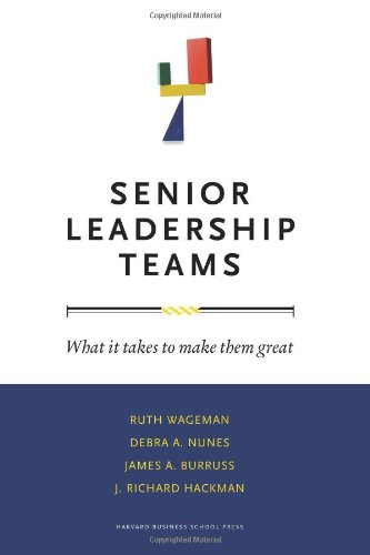 Senior Leadership Teams What It Takes to Make Them Great  2008 edition cover