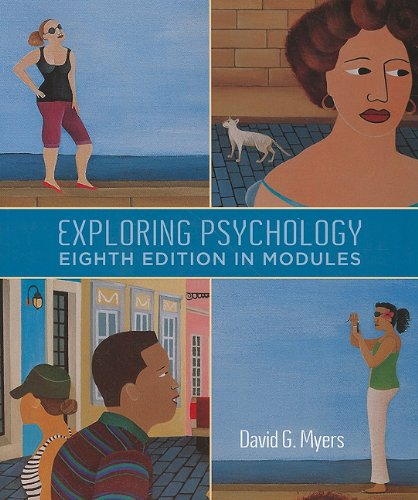 Exploring Psychology, Eighth Edition, in Modules  8th 2011 edition cover