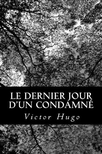 Dernier Jour d'un Condamn�  N/A 9781478289364 Front Cover