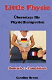 Little Physio Deutsch - Franz�sisch  N/A 9781493589364 Front Cover