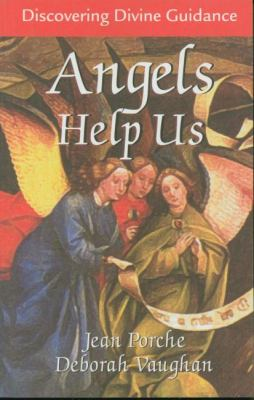Angels Help Us Discovering Divine Guidance  2002 9781550024364 Front Cover