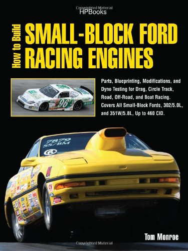 How to Build Small-Block Ford Racing Engines HP1536 Parts, Blueprinting, Modifications, and Dyno Testing for Drag, Circle Track,Road, Off-Road, and Boat Racing N/A 9781557885364 Front Cover