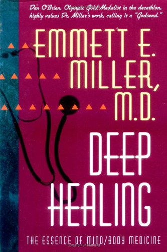 Deep Healing The Essence of Mind/Body Medicine N/A edition cover