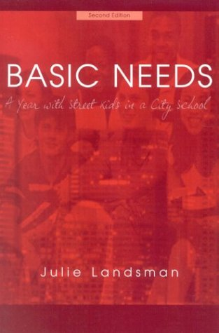 Basic Needs A Year with Street Kids in a City School 2nd 2004 edition cover