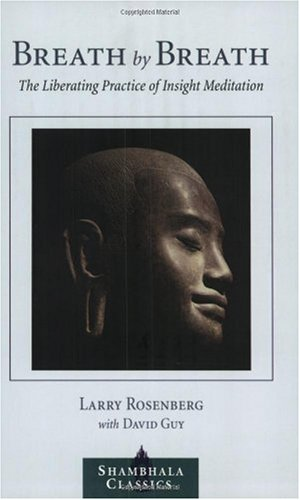 Breath by Breath The Liberating Practice of Insight Meditation 2nd 2004 (Revised) edition cover